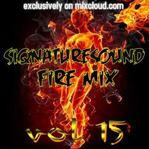 siqnaturesound FIRE MIX VOL 15