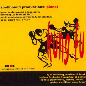 Spellbound @ OCCII: Planet Kung Fu / Chill Out Bar (Febr. 2002)