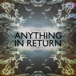 Anything In Return Mood Mix