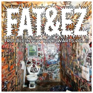 FAT&EZ - Trouble In New York (Warts Vol II)
