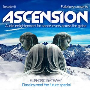 Ascension with Fullerlove Episode 041 Aug 2011