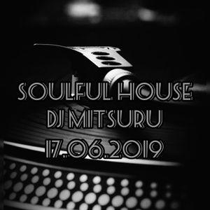 Soulful House Mix 17.06.2019