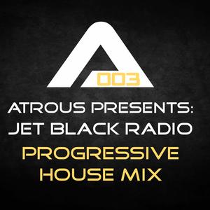Jet Black Radio 003: Progressive House Mix