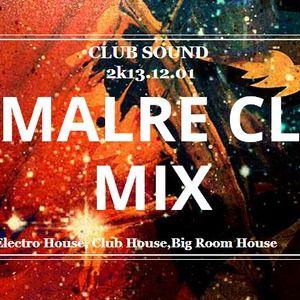 DJMALRE CLUB MIX 18# 2k14.03.27