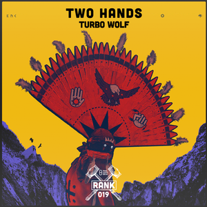 Rank No. 019 - Turbowolf: 'Two Hands'.