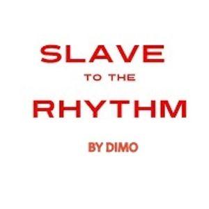 Slave To The RhyThm-Summer 2017