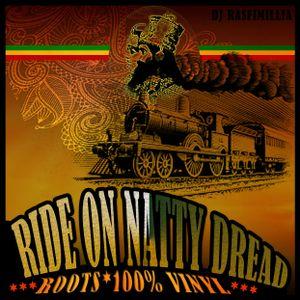 DJ Rasfimillia - Ride On Natty Dread 2K14