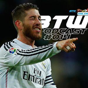 BTW Podcast 014