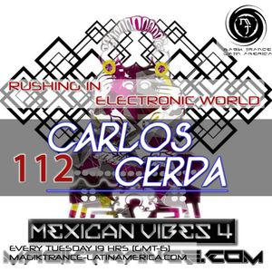 Carlos Cerda - RIEW 112 [Mexican Vibes 4] (29.09.15)