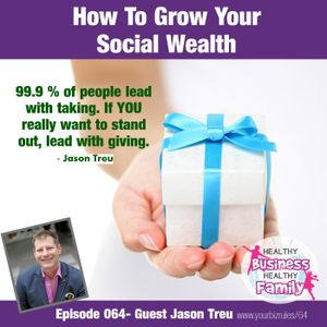 How To Grow Your Social Wealth