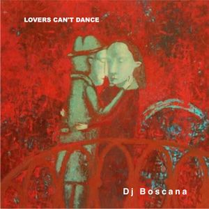 "Sessió 4. ""Lovers can't dance"""