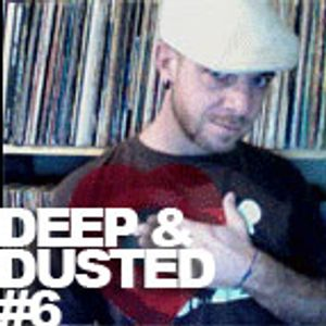 Deep & Dusted, Episode #6