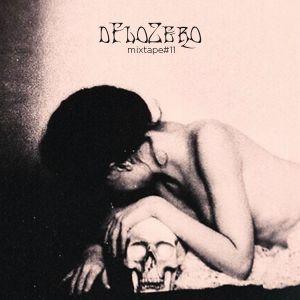 dFloZero - Mixtape #11