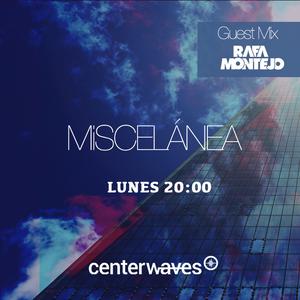 Miscelánea 190 - Rafa Montejo Guest Mix