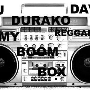 DJ DURAKO DAVILA-MY BOOM BOX REGGAETON DAYS
