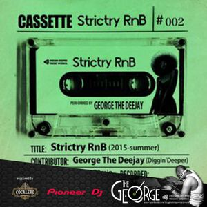 Strictry RnB (2015 summer) - DJ George from Partymasterz