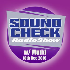 Soundcheck w/ Mudd 18.12.16