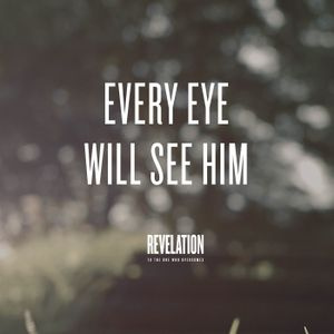 2. Every Eye Will See