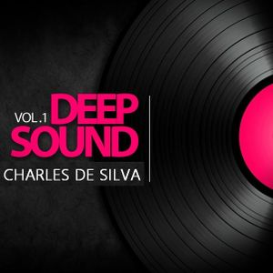 Deep Sound Vol.1 - Charles De Silva