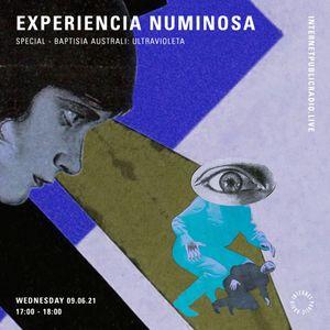 Experiencia Numinosa - Special: Baptisia Australis - Ultravioleta - 9th June 2021