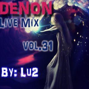 Denon Live mix vol.31