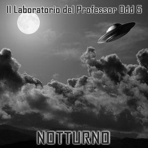 Il Laboratorio del Professor Odd 5 - Notturno