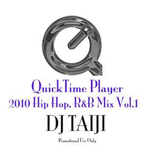 QuickTime Player 2010 Hip Hop, R&B Mix