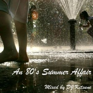 DJ Kitsune - An 80's Summer Affair