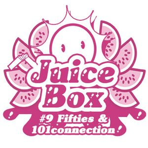 Juicebox Show #9 With Fifties & 101 Connection