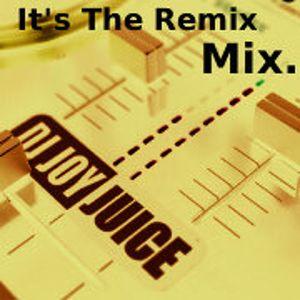 DJ JOY JUICE - It's The Remix Mix.