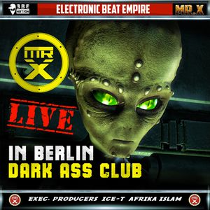 MR.X   MIX   FROM A DARK ASS  CLUB IN BERLIN GERMANY