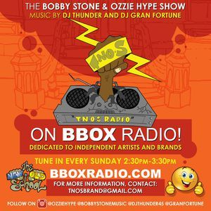 The Bobby Stone & Ozzie Hype Show 82017
