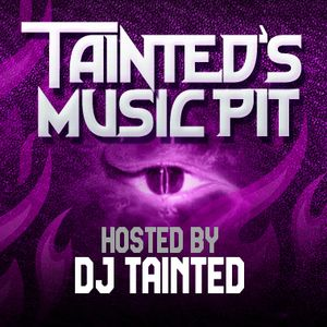 Tainted's Music Pit Tuesday July 12, 2016