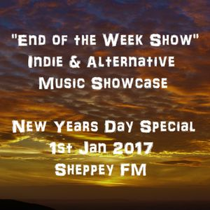 """""""End of the Week Show"""" 1st Jan 2017"""
