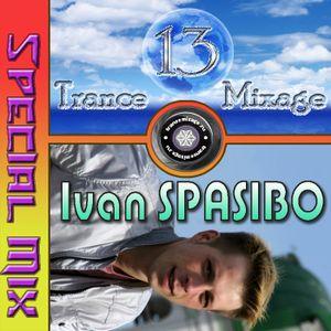 Ivan Spasibo - Trance Mixage - 13 (Special Mix)