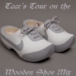 Taac's Tour on the Wooden Shoe Mix