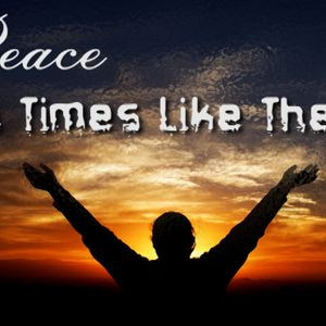 Peace in Times like These (Audio)