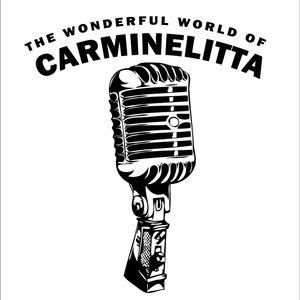 The Wonderful World of Carminelitta (27/08/12)