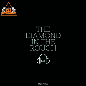 The Diamond In The Rough 246