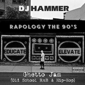 DJ Hammer - Ghetto Jam (Old School RnB & Hip-Hop)