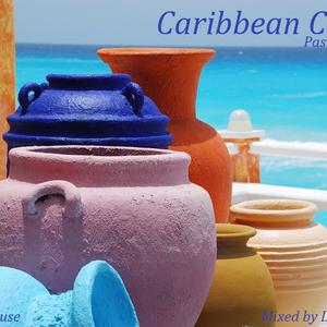 Caribbean Chill - Jazzy House Mix (2013)