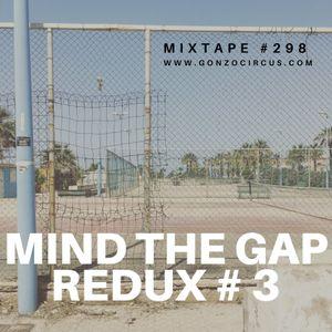 Mind The Gap Redux #3