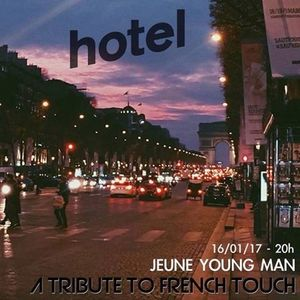 Jeune Young Man Tribute to French Touch - 16/01/2017
