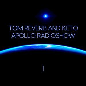 Tom Reverb and Keto - Apollo Radioshow I