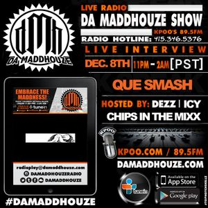 Que Smash calls into Da Maddhouze on KPOO 89.5 FM