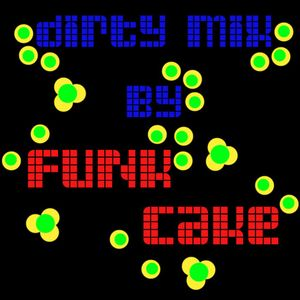 Funk Cake_Dirty Mix