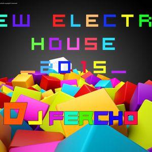 Dj Fercho_New Electro & House 2015_ Best of Party Mashup, Bootleg, Remix Dance