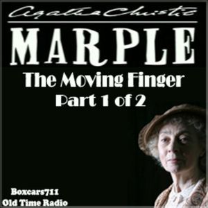 Agatha Christie Presents Miss Marple - The Moving Finger - Part 1 of 2 (1943)