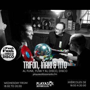 28.04.21 AL FUNK, FUNK Y AL DISCO, DISCO - IÑAKI, TITO & TRIFÓN