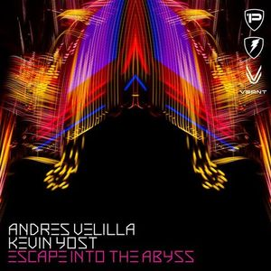 Escape Into The Abyss 015 with Andres Velilla & Kevin Yost